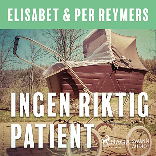 Ingen riktig patient audiobook cover art