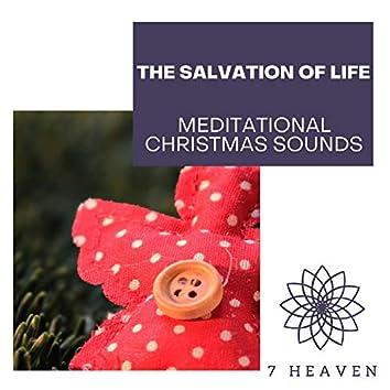 The Salvation Of Life - Meditational Christmas Sounds