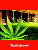 Sketch Book- Ganja Cover: 8.5 x 11 Large Sketchbook, Ganja Cover, Blank Drawing Book, Red front cover, Green back cover, Yellow spine. 200 Durable Pages, Sketch Pad