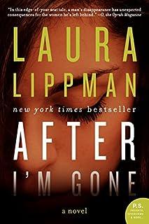 After I'm Gone: A Novel
