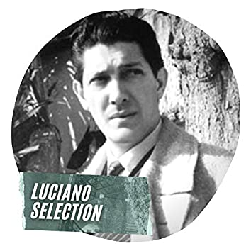 Luciano Selection