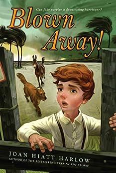 Blown Away! by [Joan Hiatt Harlow]