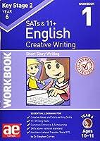 KS2 Creative Writing Year 6 Workbook 1: Short Story Writing