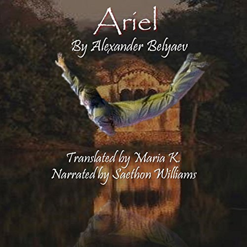 Ariel Audiobook By Alexander Belyaev cover art