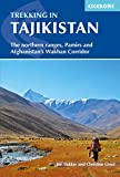 Trekking in Tajikistan: The Northern Ranges, Pamirs and Afganistan s Wakhan Corridor (Cicerone Trekking Guides)