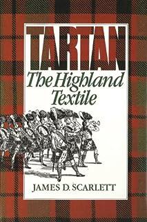 Tartan: The Highland Textile