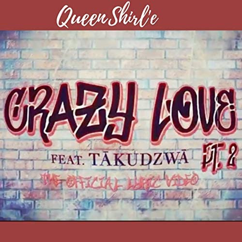 Queen Shirl'e feat. TĀKUDZWĀ