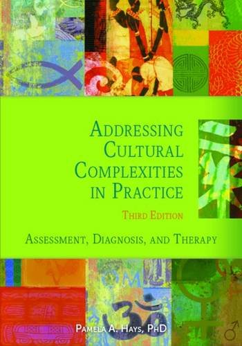 Addressing Cultural Complexities in Practice: Assessment, Diagnosis, and Therapy