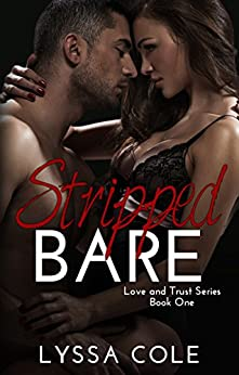 Stripped Bare (Love & Trust Series Book 1) by [Lyssa Cole]