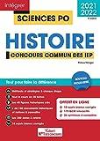 Concours Sciences Po - Histoire - Tout pour réussir Concours commun des IEP (Réseau ScPo) - Nouveau programme 2021-2022