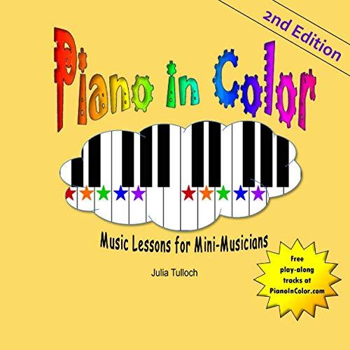 Piano In Color: Music Lessons for Mini-Musicians