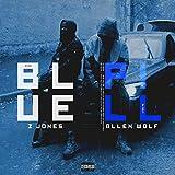 Blue Pill (feat. Allen Wolf) [Explicit]