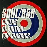Soul/R&B Covers of British Pop Classics