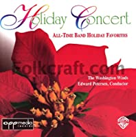 Holiday Concert: All-Time Concert Band Holiday Favorites