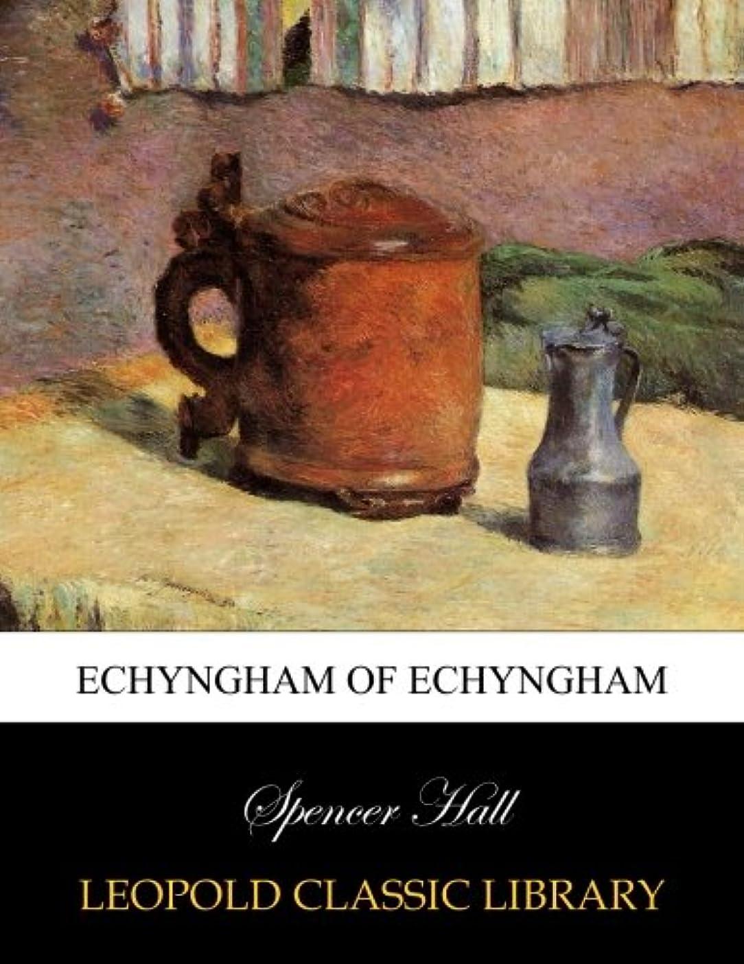 審判ゲートウェイ喜劇Echyngham of Echyngham