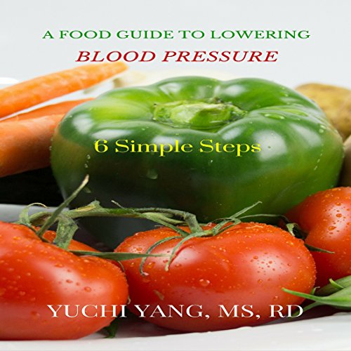 A Food Guide to Lowering Blood Pressure audiobook cover art