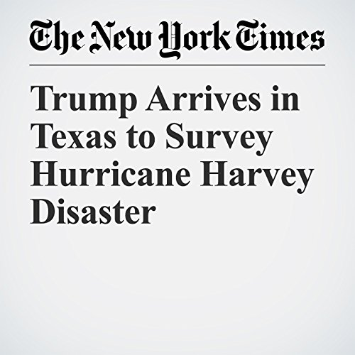 Trump Arrives in Texas to Survey Hurricane Harvey Disaster copertina