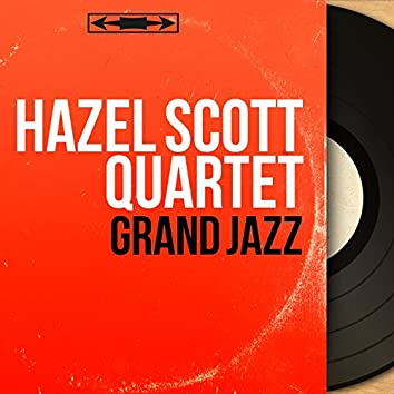 "Grand Jazz (feat. Hazel Scott, Gérard ""Dave"" Pochonet, Buddy Banks, Georges Hadjo) [Mono Version]"