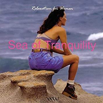 Sea of Tranquility: Relaxation for Women
