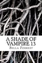 A Shade Of Vampire 13 (Volume 13)