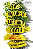 The Nature of Life and Death: Every Body Leaves a Trace
