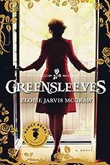 Greensleeves (Nancy Pearl's Book Crush Rediscoveries) by Eloise Jarvis McGraw (2015-03-31) Paperback