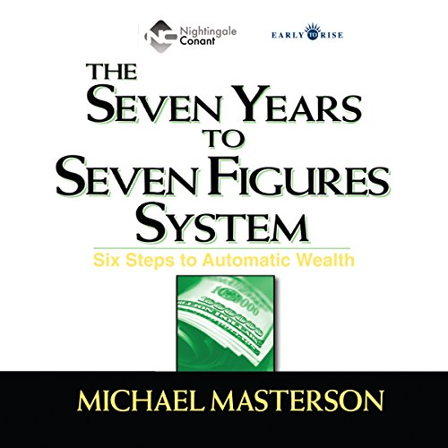 The Seven Years to Seven Figures System audiobook cover art
