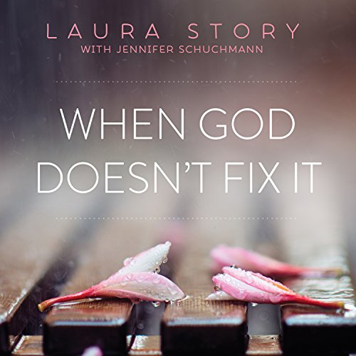 When God Doesn't Fix It audiobook cover art