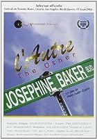 L'autre joséphine - Josephine Baker