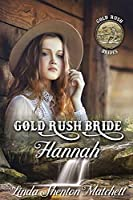 Gold Rush Bride Hannah