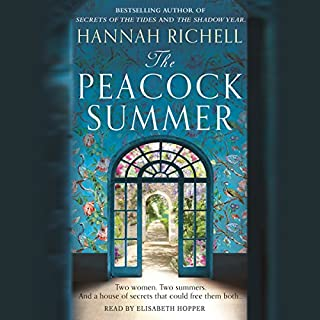 The Peacock Summer                   By:                                                                                                                                 Hannah Richell                               Narrated by:                                                                                                                                 Elisabeth Hopper                      Length: 14 hrs and 26 mins     4 ratings     Overall 4.0