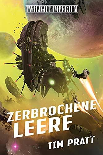 Twilight Imperium: Zerbrochene Leere (German Edition)