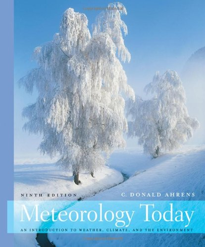 Meteorology Today: An Introduction to Weather, Climate,...