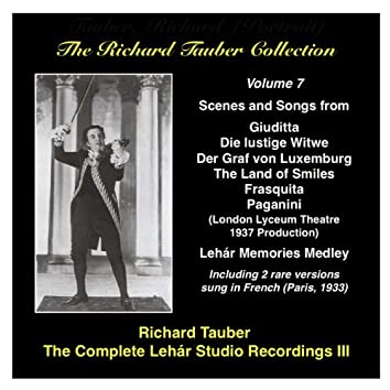 The Richard Tauber Collection, Vol. 7: The Complete Lehár Studio Recordings III