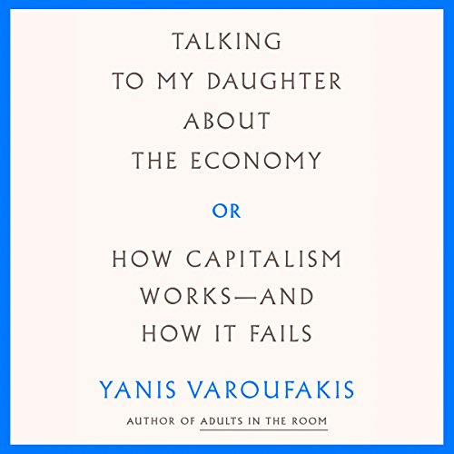 Talking to My Daughter About the Economy  By  cover art