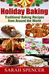 Holiday Baking ***Color Edition***: Traditional Baking Recipes from Around the World ペーパーバック