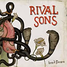 Head Down by Rival Sons (2012-11-06)