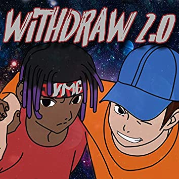 Withdraw 2.0 (Remix)