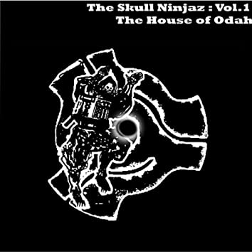 The Skull Ninjaz, Vol. 1: The House of Odah