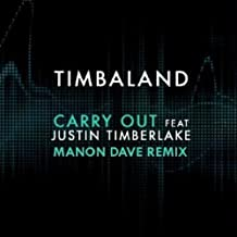 Carry Out (feat. Justin Timberlake) (Manon Dave Remix)