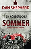 Ein mörderischer Sommer (Dan Shepherd, Band 1)