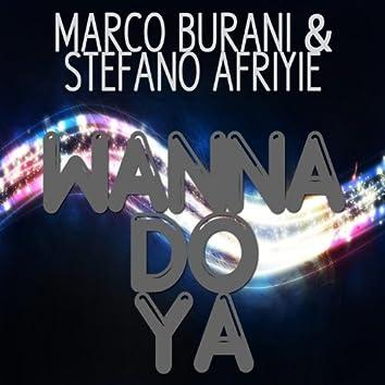 Wanna Do Ya