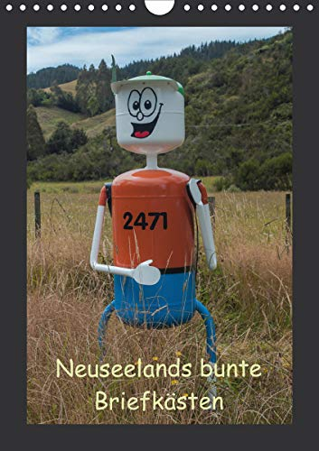 Neuseelands bunte Briefkästen (Wandkalender 2021 DIN A4 hoch)