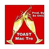 Toast [Explicit]