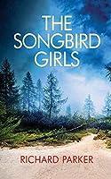 The Songbird Girls (Detective Tom Fabian)