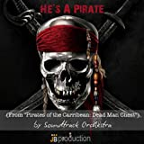 "He's a Pirate (Soundtrack from ""Pirates of the Carribean: Dead Man Chest"")"