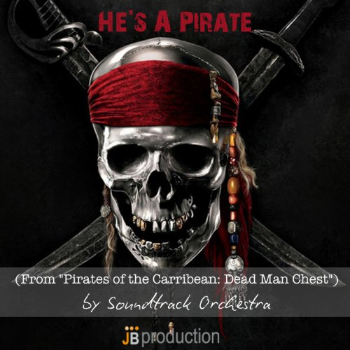 """He's a Pirate (Soundtrack from """"Pirates of the Carribean: Dead Man Chest"""")"""