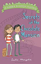 Secrets at the Chocolate Mansion (A Maggie Brooklyn Mystery)