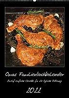 Omas Familienkochkalender (Wandkalender 2022 DIN A2 hoch): Zwoelf einfache Gerichte fuer die taegliche Fuetterung (Monatskalender, 14 Seiten )