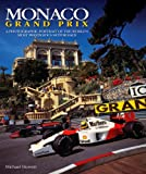 Monaco Grand Prix: A photographic portrait of the world's most prestigious motor race